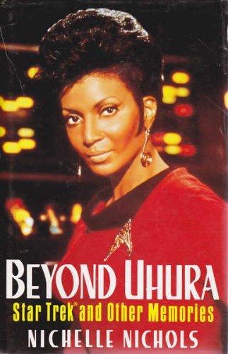Beyond Uhura: Star Trek and Other Memories by Nichelle Nichols (1995-01-23) par Nichelle Nichols