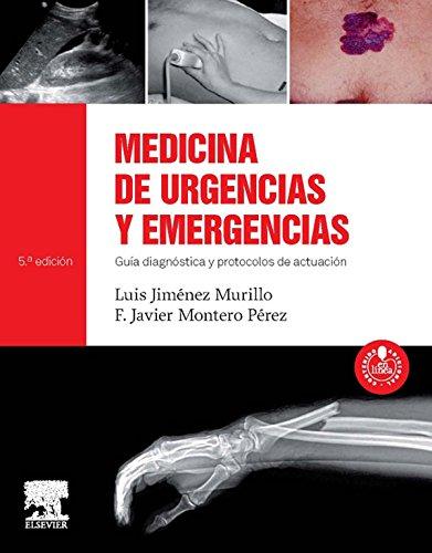 Medicina de urgencias y emergencias + acceso web: Guía diagnóstica y protocolos de actuación
