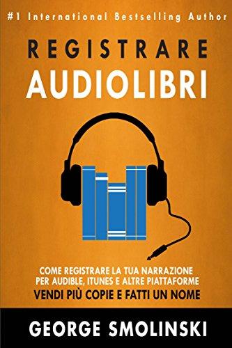 come-registrare-il-tuo-audiolibro-per-audible-itunes-ed-altre-piattaforme