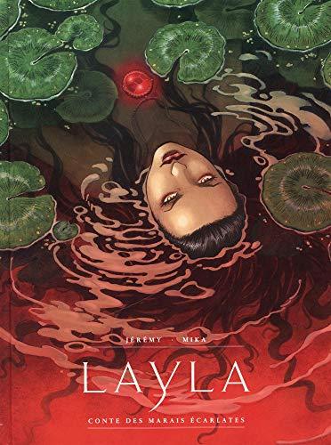 Layla - tome 0 - Conte des marais écarlates par Jérémy