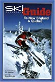 Ski Magazine's Guide to New England and Quebec...