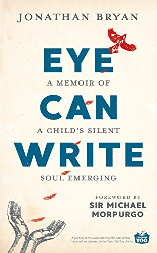 Eye Can Write: A memoir of a chi...
