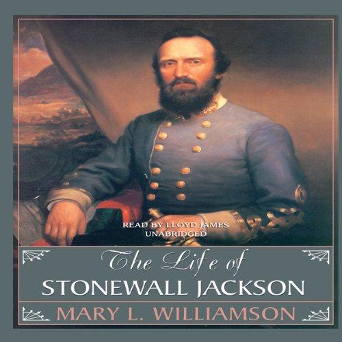 The Life of Stonewall Jackson  Audiolibri
