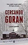 Cercando Goran: (Thriller - Mistero)