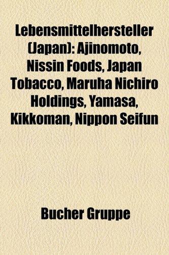 lebensmittelhersteller-japan-ajinomoto-nissin-foods-japan-tobacco-maruha-nichiro-holdings-yamasa-kik