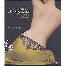 L'année Lingerie 2004