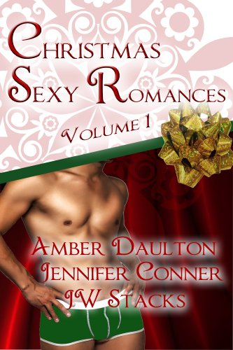 Christmas Sexy Romances (Best Short Stories of 2013 Book 1) (English Edition)
