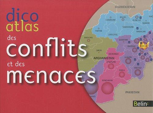 Dico-Atlas des conflits et des menaces