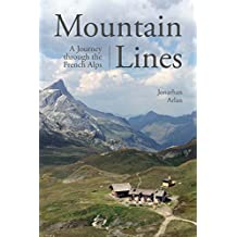 Mountain Lines: A Journey Through the French Alps