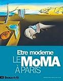 Etre moderne - Le Moma à Paris