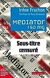 Image de Mediator 150 mg : Sous-titre censuré