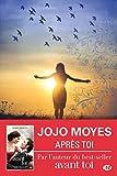 Après toi: La trilogie Avant toi, T2 (French Edition)