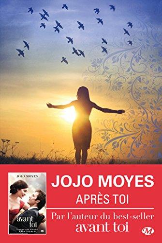 Après toi: La trilogie Avant toi, T2 par Jojo Moyes