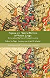Regional and National Elections in Western Europe: Territoriality of the Vote in Thirteen Countries...