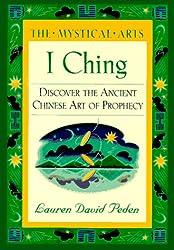 I Ching: The Mystical Arts