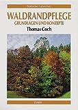 Waldrandpflege - Thomas Coch