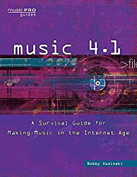 Music 4.0: A Survival Guide for Making Music in the Internet Age (Music Pro Guides) by Bobby Owsinski (2016-04-12)