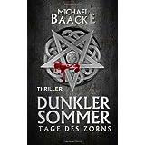 Dunkler Sommer: Tage des Zorns