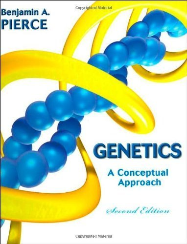 Genetics: A Conceptual Approach (Second Edition) 2nd edition by Pierce, Benjamin A. (2004) Hardcover