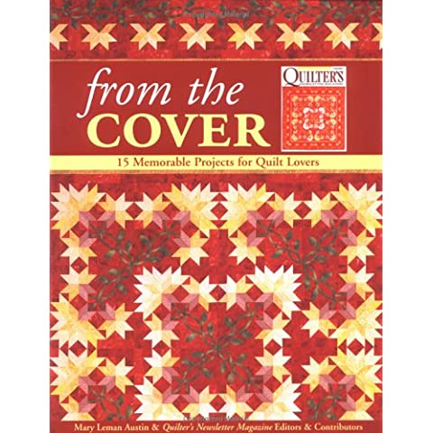 From the Cover: 15 Memorable Projects for Quilt Lovers