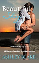 Beautiful Sky (A Billionaire Rock Star New Adult Romance) (The Hunter Family Book 8)