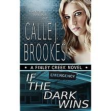If the Dark Wins (Finley Creek Book 4) (English Edition)