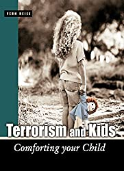 Terrorism and Kids: Comforting Your Child