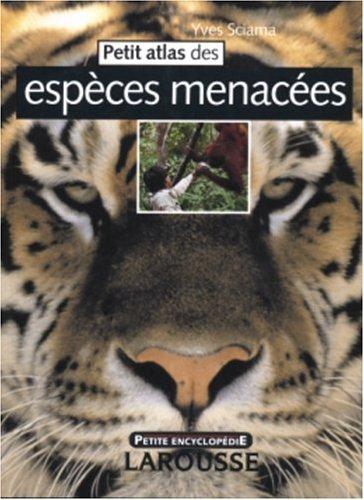 Petit atlas des espèces menacées