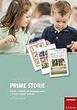 Prime storie. Giochi e attività di denominazione e comprensione verbale. Scuola dell'infanzia