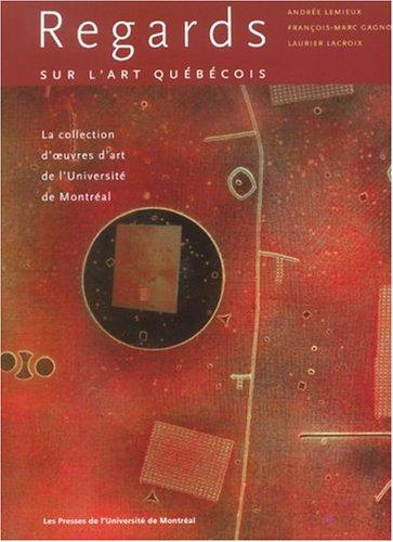Regards Sur l'Art Quebecois