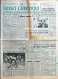 Telecharger Livres FRANCE CATHOLIQUE LA N 683 du 01 01 1960 VERS LA PAIX SCOLAIRE PAR LA JUSTICE DANS LA LIBERTE PAR JEAN LE COUR GRANDMAISON LE DISCOURS DE M MICHEL DEBRE LES PIROGUIERS DU CONGO ONT DES ENFANTS PETITS CHANTEURS AU MILIEU DU NUAGE DIPLOMATIQUE L ALLIANCE NUMERO 1 LE MESSAGE PONTIFICAL DE NOEL LA PAIX CHRETIENNE FRUIT DE LA VERITE ET DE LA JUSTICE DANS LA SAVANE ET LES MARIGOTS DE LA HAUTE VOLTA AVEC MGR BRETAULT EVEQUE DE KOUDOUGOU PAR L H PARIAS LA PAIX UNIVERSITAIRE SOUVENIRS D UN (PDF,EPUB,MOBI) gratuits en Francaise