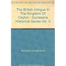 Amazon with a fold out map books the british intrigue in the kingdom of ceylon gunasena historical series vol ii gumiabroncs Choice Image