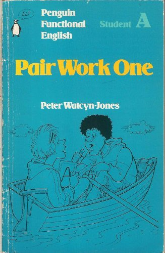 Penguin Functional English: Pair Work One: Student A