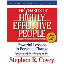 The 7 habits of Highly Effective People: 15th Anniversity Edition