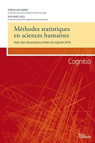 Méthodes statistiques en sciences humaines : Avec des illustrations tirées du logiciel SPSS par Simon Laflamme