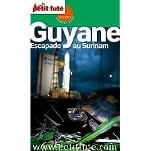 Petit Futé Guyane : Escapade au Suriname