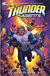 T.H.U.N.D.E.R. Agents - Volume 1 by Nick Spencer (2011-12-16)