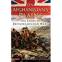 On Afghanistan's Plains: The Story of Britain's Afghan Wars
