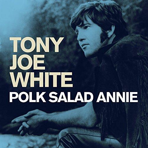 Polk Salad Annie