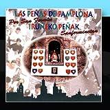 Iru?eko Pe?ak Sanferminetan by Las Pe?as De Pamplona Por San Fermin