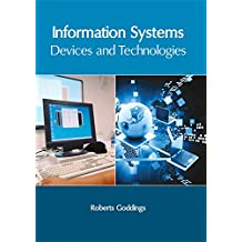 Information Systems: Devices and Technologies