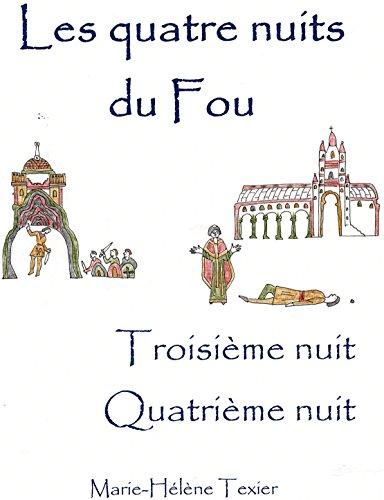 Les quatre nuits du Fou - deuxième volume