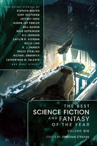 The Best Science Fiction and Fantasy of the Year Volume 6 (Best Science Fiction & Fantasy of the Year)