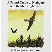 A Sound Guide to Nightjars and Related Nightbirds