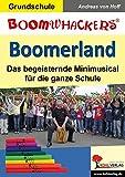 Boomerland: Das begeisternde Minimusical für die ganze Schule