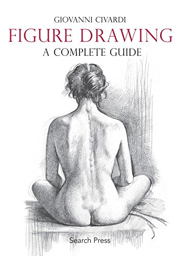 Figure Drawing: A Complete Guide por Giovanni Civardi