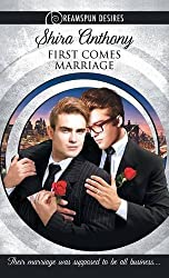 First Comes Marriage (Dreamspun Desires) by Shira Anthony (2016-01-15)