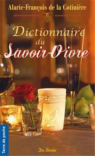 Dictionnaire du Savoir-Vivre par De la Cotinière/Alaric-François