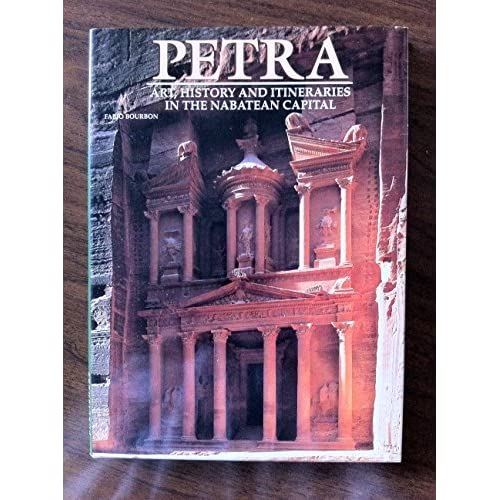 Petra: Art, History And Itineraries In The Nabatean Capital