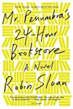 [ Mr. Penumbra's 24-Hour Bookstore Sloan, Robin ( Author ) ] { Paperback } 2013